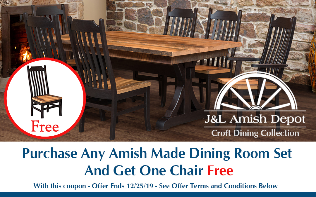 Purchase Any Amish Made Dining Room Set And Get One Chair Free